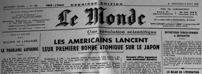 La une du Monde, paru quelques heures après Hiroshima, parle d'une